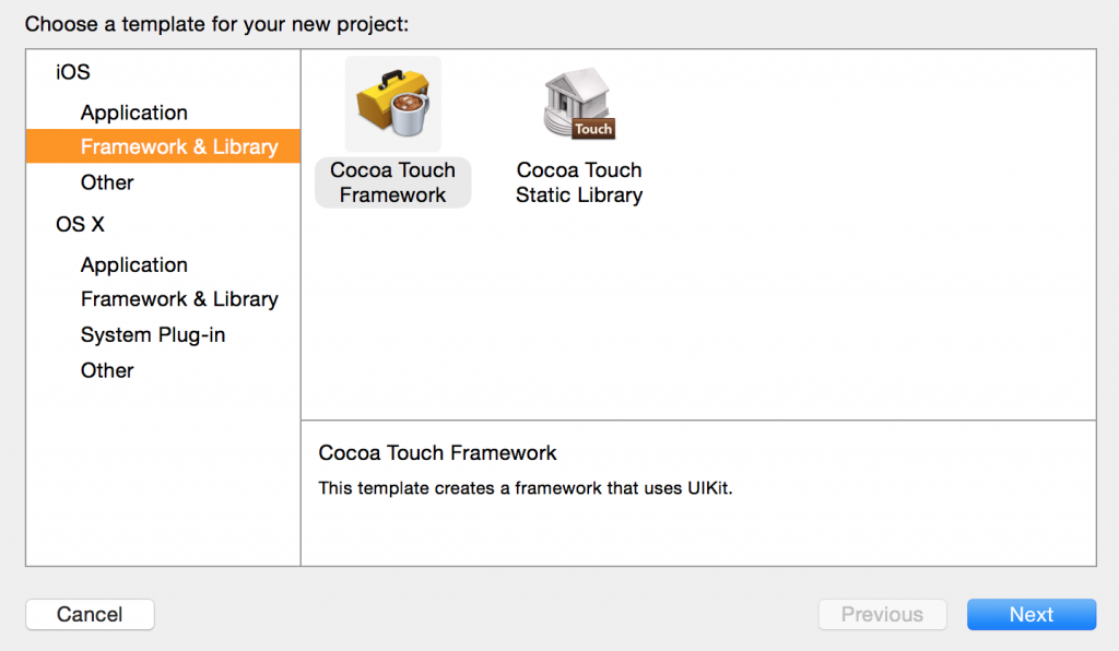 "Choose ""Cocoa Touch Framework"""